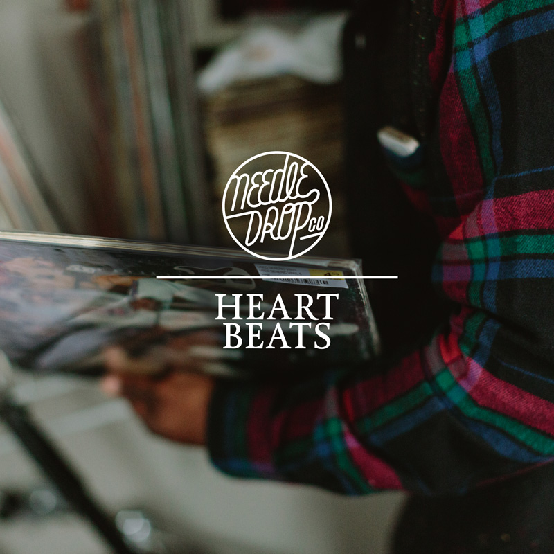 Needle Drop Co  | Heart Beats